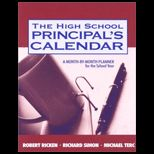 High School Principals Calendar : A Month by Month Planner for the School Year