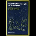 Quantitative Analysis of Movement  Measuring and Modeling Population Redistribution in Animals and Plants