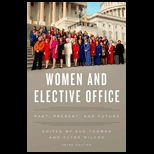 Women and Elective Office Past, Present, and Future