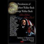 Presidencies of George Herbert Walker Bush and George Walker Bush: Like Father Like Son?