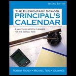 Elementary School Principals Calendar: A Month by Month Planner for the School Year