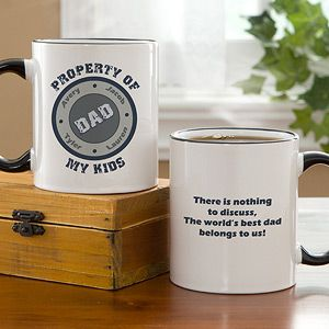 Personalized Fathers Coffee Mug   Property Of My Kids