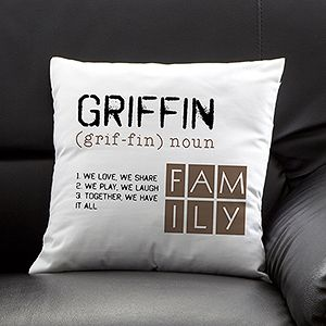 Personalized Throw Pillows   Definition Of Our Family
