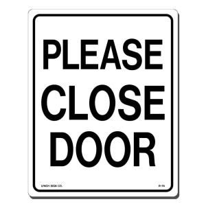 Lynch Sign 8 in. x 10 in. Black on White Plastic Please Close Door Sign R  74