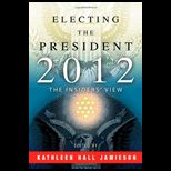 Electing the President, 2012   With Dvd