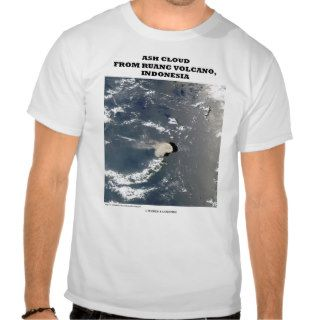 Ash Cloud Ruang Volcano, Indonesia T Shirts