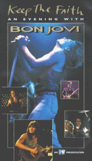 Bon Jovi Keep the Faith   An Evening with Bon Jovi [VHS] Richie Sambora, David Bryan, Tico Torres, Alec John Such, Jon Bon Jovi, Joel Gallen, Kathy Flynn Movies & TV