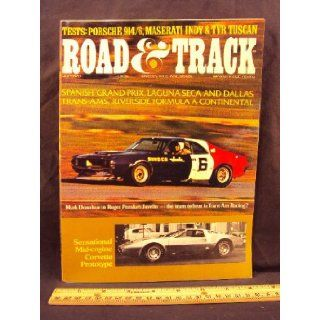 1970 70 July ROAD and TRACK Magazine, Volume 21 Number # 11 (Features Road Test On TVR Vixen & Tuscan, Maserati Indy, Bugatti Type 52 Replica, & Porsche 914 6 Cylinder) Road and Track Books