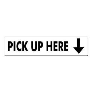 Lynch Sign 22 in. x 5 in. Black on White Plastic Pick Up Here Arrow Down Sign R  35