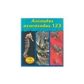 Animales Acorazados 123  Musty Crusty Animals 123 (Spanish Edition) Lola M. Schaefer 9781588108593 Books