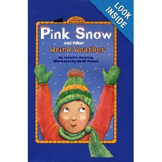 Pink Snow and Other Weird Weather (All Aboard Reading) Jennifer Dussling, Heidi Petach 9780448418872 Books