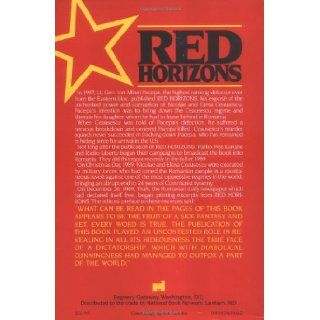 Red Horizons: The True Story of Nicolae and Elena Ceausescus' Crimes, Lifestyle, and Corruption: Ion Mihai Pacepa: 9780895267467: Books