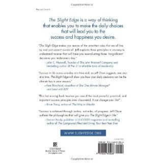 The Slight Edge: Turning Simple Disciplines into Massive Success and Happiness: Jeff Olson, John David Mann: 9781626340466: Books
