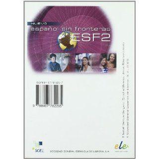Nuevo Espanol Sin Fronteras 2 CD for Student Book (Part 2) (Spanish Edition) Jesus Sanchez Lobato, Isabel Santos Gargallo, Concha Moreno Garcia 9788497782265 Books