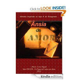 �nsia de Amor (PSICOR, os tipos de car�ter em a��o) (Portuguese Edition) eBook: Felipe Moreno: Kindle Store