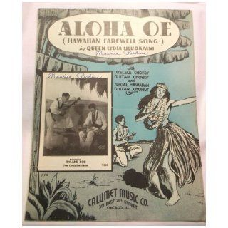 Aloha Oe (Hawaiian Farewell Song) Uke/Guitar chords Hawaiian Guitar Solo: Marvin Lee music by Queen Lydia Liluokalni: Books