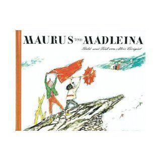 Maurus Und Madleina: Über Den Berg In Die Stadt: 9783280014424: Books