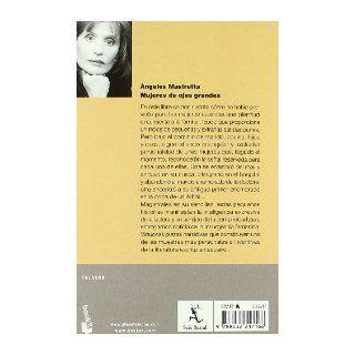 Mujeres De Ojos Grandes/big Eyed Women (Relatos) (Spanish Edition) Angeles Mastretta 9788432217166 Books