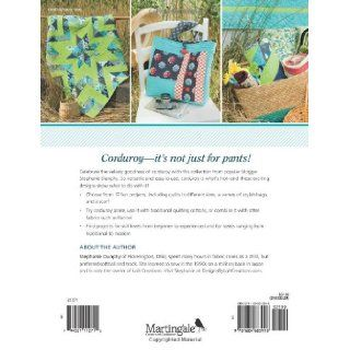 Uncommonly Corduroy Quilt Patterns, Bag Patterns, and More Stephanie Dunphy 9781604683998 Books