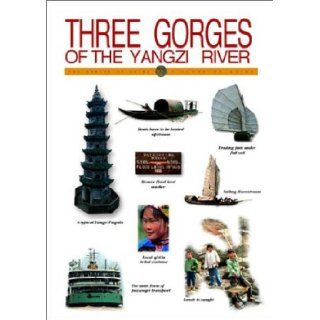 Three Gorges of the Yangzi River The Grand Canyons of China, Second Edition Richard Hayman 9789622177055 Books
