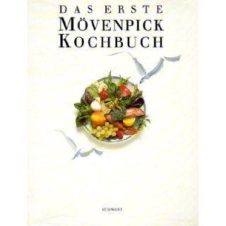 Das Erste Movenpick Kochbuch 9783517010274 Books