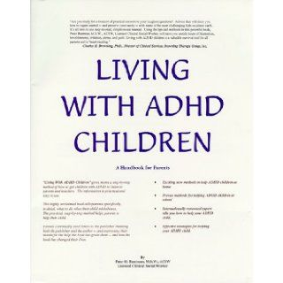 Living With ADHD Children and 2 Cassette Tapes Peter H. Buntman 9780962398636 Books