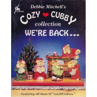 Cozy Cubby Collection We're Back. Debbie Mitchell 9780964742901 Books
