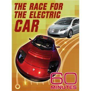 60 Minutes   The Race for the Electric Car (October 5, 2008): Andrew Rooney, Lesley Stahl, Steve Kroft, Scott Pelley, Morley Safer, Bob Simon, Ed Bradley, Mike Wallace, Lara Logan, Anderson Cooper, Katie Couric, Byron Pitts, Arthur Bloom, Alan Weisman, Don