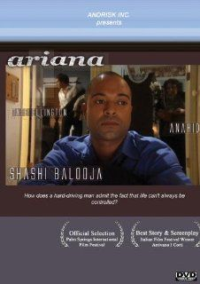 Ariana: Shashi Balooja, Tate Ellington, Anahid, Michael Sandoval & Shashi Balooja, Melissa Young: Movies & TV