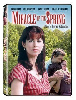Miracle of the Spring: Dana Delany, Sada Thompson, Clancy Brown, Jill Gascoine, Nancy Moore Atchison, Debra Christofferson, Lisa Rieffel, Marissa Ribisi, John Putch, Maggie Gyllenhaal, Mary Joan Negro, Ellen Burstyn, Stephen Gyllenhaal, Ann Kindberg, Ed So