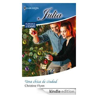 Una chica de ciudad (Miniserie Julia) (Spanish Edition) eBook: Christine Flynn: Kindle Store