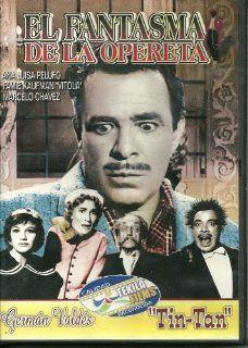 """El Fantasma de La Opereta: Eduardo Alcaraz, Luis Aldas, """"Tin Tan"""", Julian DeMeriche, Armando Saenz, Tin Tan, Fernando Cortes: Movies & TV"""