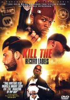 Kill the Record Labels: Kid Capri, 50 Cent, Juelz Santana, Maino, Lloyd Banks, Young Buck, Chamillionaire, DJ Drama, Lil Scrappy, Mike Jones, Jim Jones, DJ Vlad, DJ Green Lantern, Bun. B, Red Cafe, T. Thomas: Movies & TV