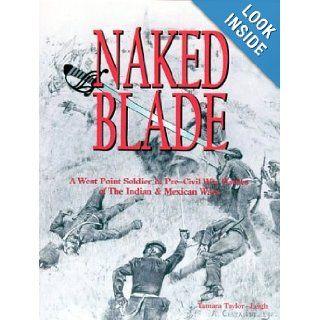 Naked Blade: Tamara Taylor Leigh: 9780967853031: Books