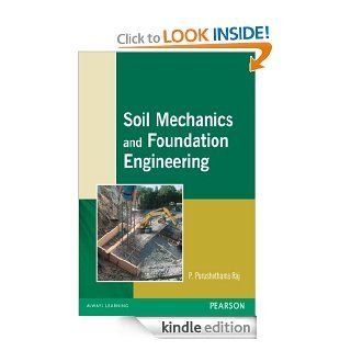 Soil Mechanics and Foundation Engineering eBook: Raj, P. Purushothama: Kindle Store