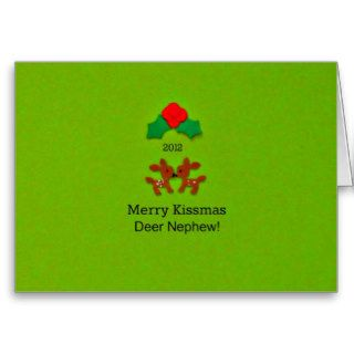 Merry Kissmas Dear Nephew! 2012 Greeting Cards