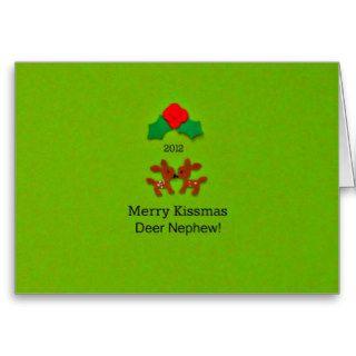 Merry Kissmas Dear Nephew! 2012 Greeting Cards