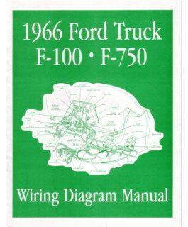1966 Ford F 100 F 150 To F 750 Truck Electrical Wiring Diagrams Schematic Manual Automotive