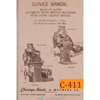 Chicago Rivet No. 450 & 560, Auto Rivet Setting Machine, Service Manual Chicago Rivet Books