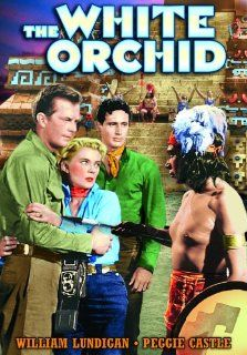 White Orchid: Peggie Castle, William Lundigan, Rosenda Monteros, Armando Silvestre, George Trevino, Reginald Le Borg: Movies & TV