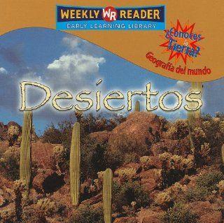 Desiertos/deserts (Conoces La Tierra? Geografia Del Mundo/Where on Earth? World Geography) (Spanish Edition): JoAnn Early Macken: 9780836865493: Books