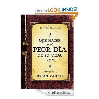 Que hacer en el peor dia de su vida (Spanish Edition) eBook: Brian Zahnd: Kindle Store