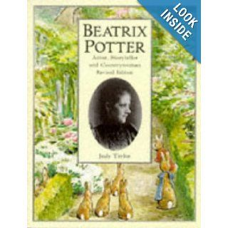 Beatrix Potter: Artist, Storyteller, and Countrywoman (Peter Rabbit): Judy Taylor: 9780723241751: Books
