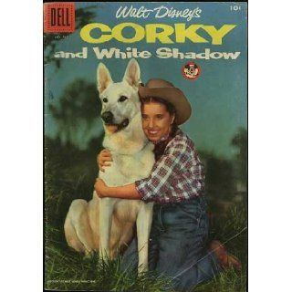 Walt Disney's Corky and White Shadow (Dell Four Color Comic #707) May 1956 William Beaudine, Buddy Ebsen, Darlene Gillespie Books