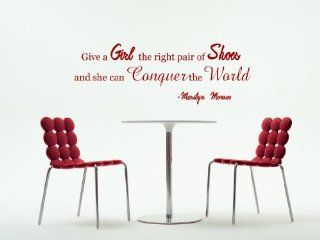Give A Girl The Right Pair Of Shoes And She Can Conquer The World Marilyn Monroe Vinyl Wall Decal   Decorative Wall Appliques