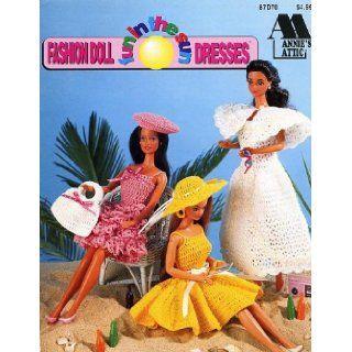 Fashion Doll Fun in the Sun Dresses (Crochet) (# 87D70) Annie's Attic Books