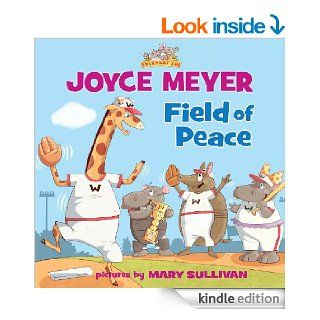 Field of Peace   Kindle edition by Joyce Meyer. Children Kindle eBooks @ .
