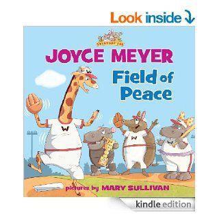 Field of Peace   Kindle edition by Joyce Meyer. Children Kindle eBooks @ .