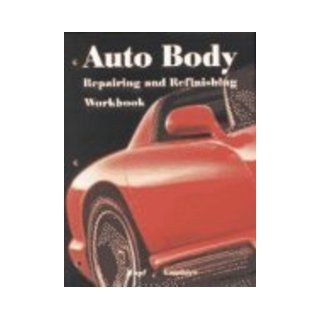 Auto Body Repairing and Refinishing: William K. Toboldt, Terry L. Richardson: 9781566375887: Books