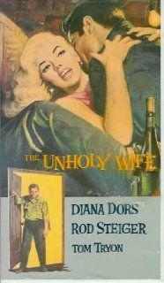 The Unholy Wife: Diana Dors, Rod Steiger, Tom Tryon, John Farrow: Movies & TV